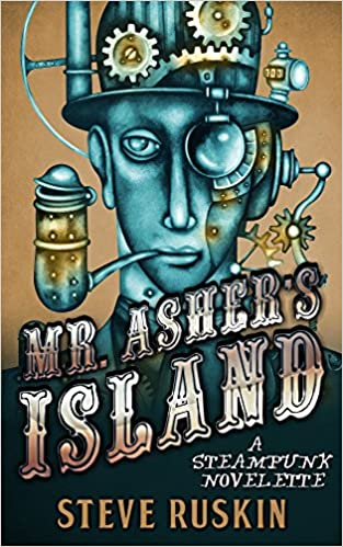 Read online Mr. Asher's Island: A Steampunk Novelette PDF, azw (Kindle), ePub