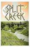 Split Creek, V. O. Blum, 0962088633