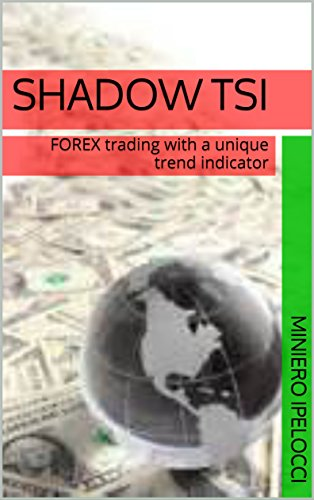 shadow-tsi-forex-trading-with-a-unique-trend-indicator