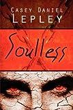 Soulless, Casey Daniel Lepley, 1607499851