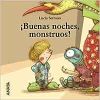 ¡Buenas noches, monstruos! Primeros Lectores 1-5 Años - Mi