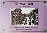 img - for Wrexham and District: A Portrait in Old Picture Postcards (A portrait in old picture postcards) book / textbook / text book