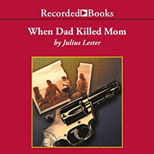 When Dad Killed Mom Audiobook