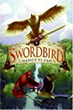 Swordbird, Nancy Yi Fan, 0061131008