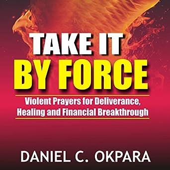 Dangerous Prayers For Personal Deliverance