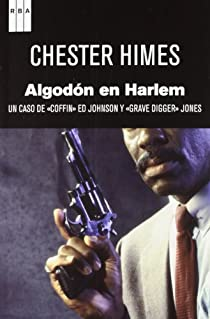 Algodón en Harlem par BOMAR HIMES