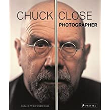 Chuck Close: Photographer by Colin Westerbeck (2014-10-01)