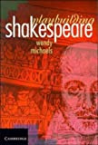 Playbuilding Shakespeare, Wendy Michaels, 0521570255