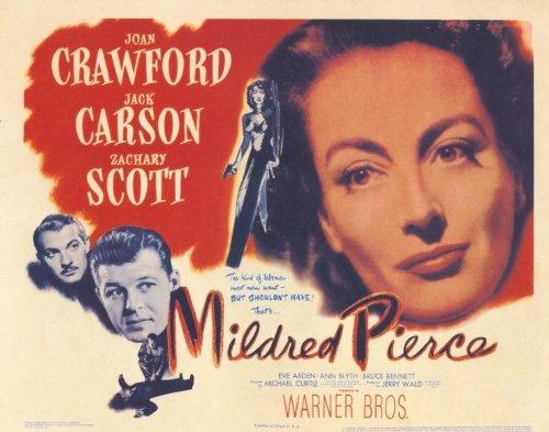 Pop Culture Graphics Mildred Pierce Poster Movie (1945) Style A 11 x 14 Inches - 28cm x 36cm (Joan Crawford)(Jack Carson)(Zachary Scott)(Eve Arden)(Ann Blyth)(Bruce (Herman Brix) Bennett)