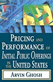 img - for Pricing and Performance of Initial Public Offerings in the United States book / textbook / text book