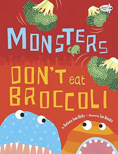 Monsters Don't Eat Broccoli]()