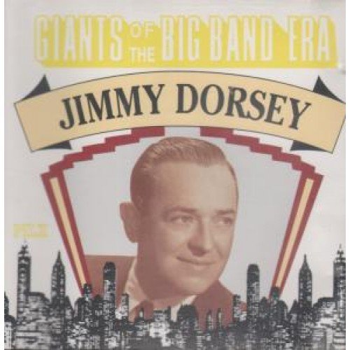 Price comparison product image Giants Of The Big Band Era: Jimmy Dorsey