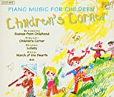 Children's Corner: Piano Music For Children