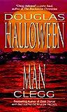 The Halloween Man, Douglas Clegg, 0843944390
