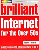Brilliant Internet for the over 50's, P. K. MacBride, 0273730533