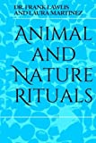 Animal and Nature Rituals