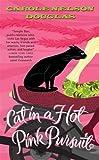 Cat in a Hot Pink Pursuit, Carole Nelson Douglas, 0765352680