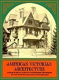 American Victorian Architecture, , 0486231771