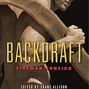 Backdraft: Fireman Erotica Audiobook