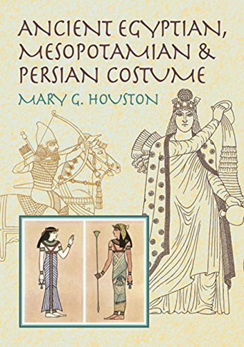 Ancient Egyptian, Mesopotamian & Persian Costume (Dover Fashion and -