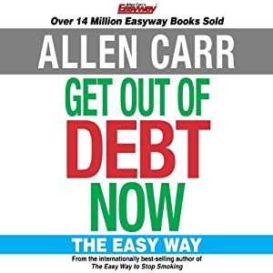 Get Out of Debt Now | Livre audio