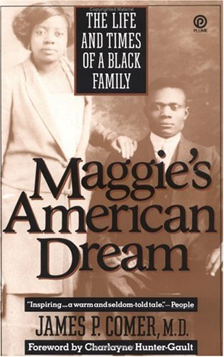 Maggie's American Dream: The Life and Times of a Black Family