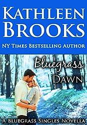 Bluegrass Dawn: Bluegrass Single #2 (Bluegrass Singles)