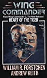 Heart Of The Tiger (Wing Commander, Volume 3)