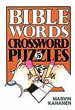 Bible Words Crossword Puzzles 5, Marvin Kananen, 0801050421