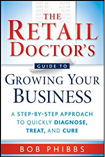 Amazon retail 101 the guide to managing and marketing your the retail doctors guide to growing your business a step by step approach fandeluxe Image collections