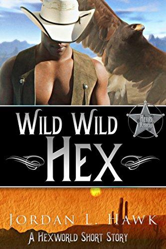 Wild Wild Hex: A Hexworld Short Story