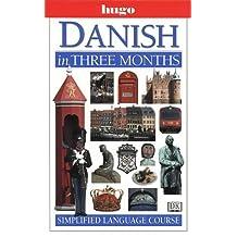 Danish in Three Months