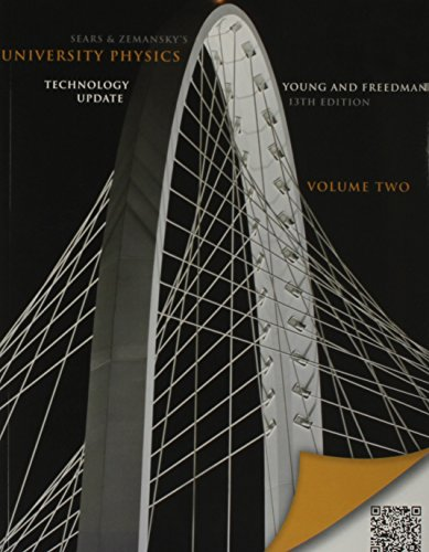 University Physics with Modern Physics Technology Update, Volume 2 (Chs. 21-37) & MasteringPhysics with Pearson eTex