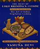 The Best of Lord Krishna's Cuisine: Favourite Recipes from the Art of Indian Vegetarian Cooking (Plume)