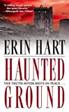 Haunted Ground, Erin Hart, 0743470990