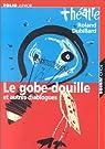 Le Gobe-douille et autres diablogues par Dubillard