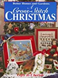 Cross-Stitch Christmas, Better Homes and Gardens Editors, 0696205580