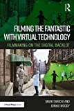 Filming the Fantastic with Virtual