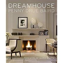 Dreamhouse: Penny Drue Baird