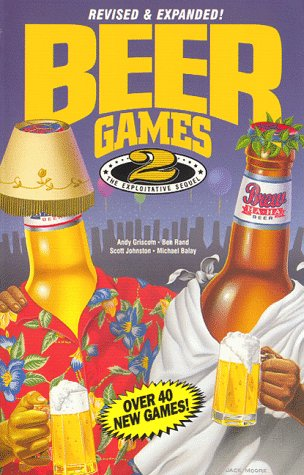 Beer Games 2, Revised: The Exploitative Sequel