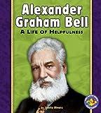 Alexander Graham Bell, Sheila Rivera, 0822564572