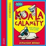 Awesome Animals: Koala Calamity | Jonathan Meres