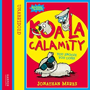 Awesome Animals: Koala Calamity Audiobook