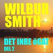 Det inre ögat (The Egyptian Novels 4.2) | Wilbur Smith