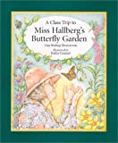 Miss Hallberg's Butterfly Garden, Gay Bishop, 0967683904