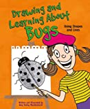 Drawing and Learning about Bugs, Amy Bailey Muehlenhardt, 1404802703