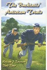 The Bucktails' Antietam Trials (Wm Kids, 14) Paperback