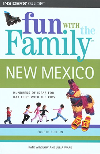 Fun with the Family New Mexico (Fun with the Family Series)