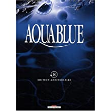 AQUABLUE T08 : FONDATION AQUABLUE (MILLESIMÉ)