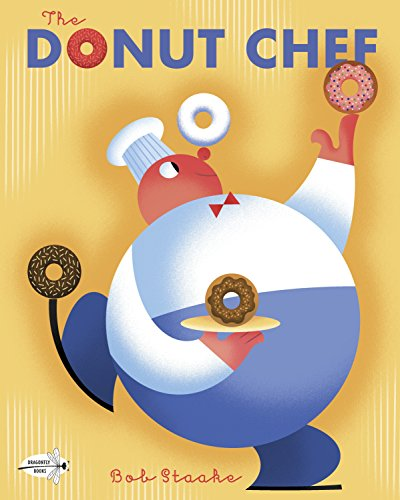 The Donut Chef (Chef Kids Books For)